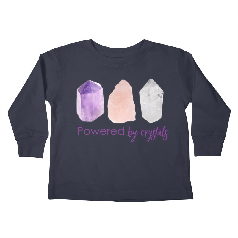 Powered by Crystals Kids Toddler Longsleeve T-Shirt by Crystalline Light