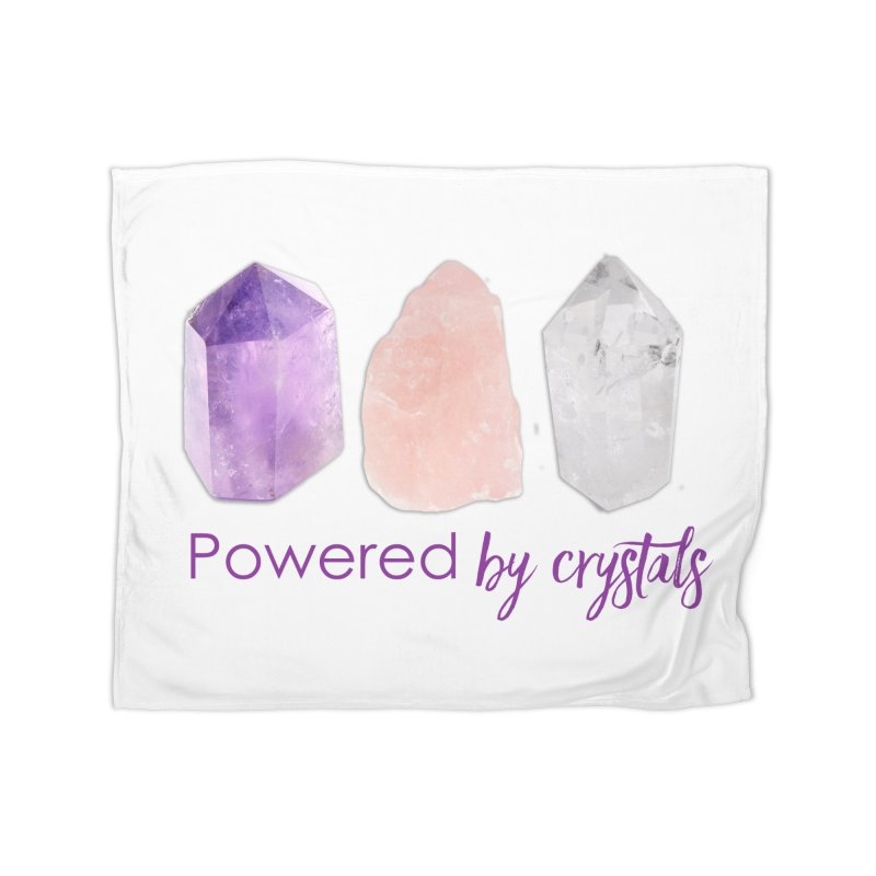 Powered by Crystals Home Fleece Blanket Blanket by Crystalline Light