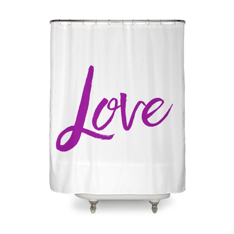 Love Home Shower Curtain by Crystalline Light
