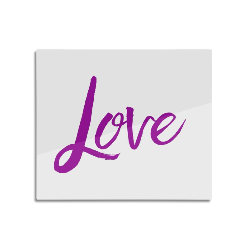 Love Home Mounted Aluminum Print by Crystalline Light