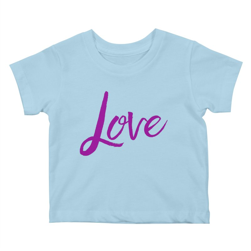 Love Kids Baby T-Shirt by Crystalline Light