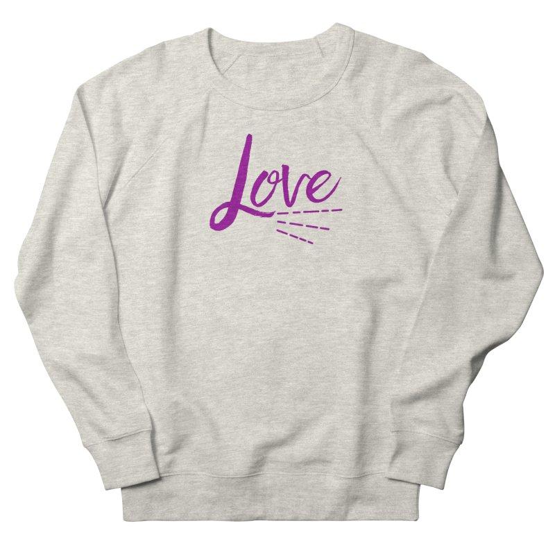 Love Women's French Terry Sweatshirt by Crystalline Light