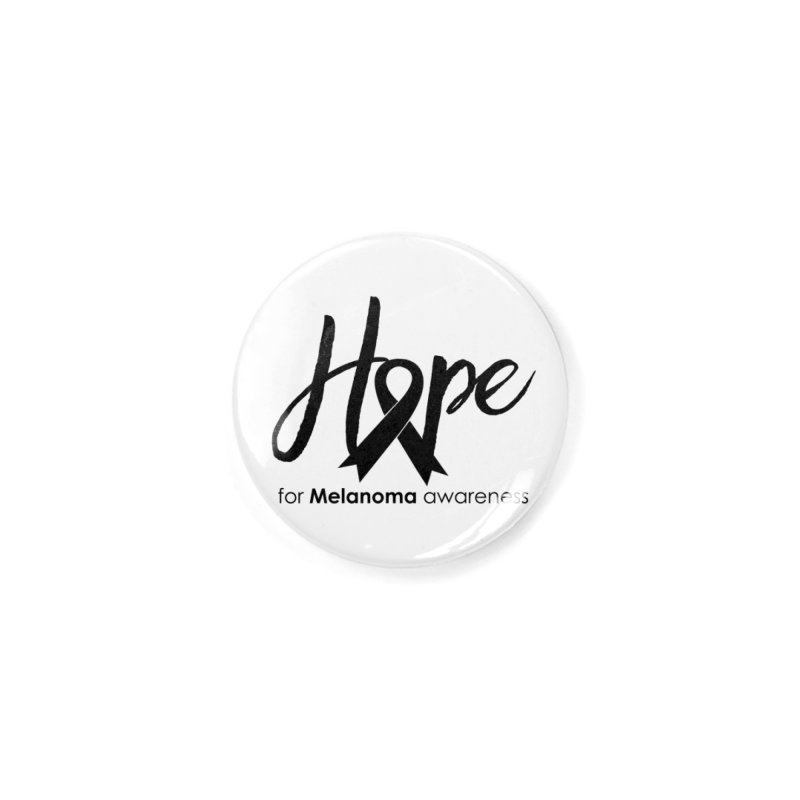 Hope - For Melanoma Awareness Accessories Button by Crystalline Light
