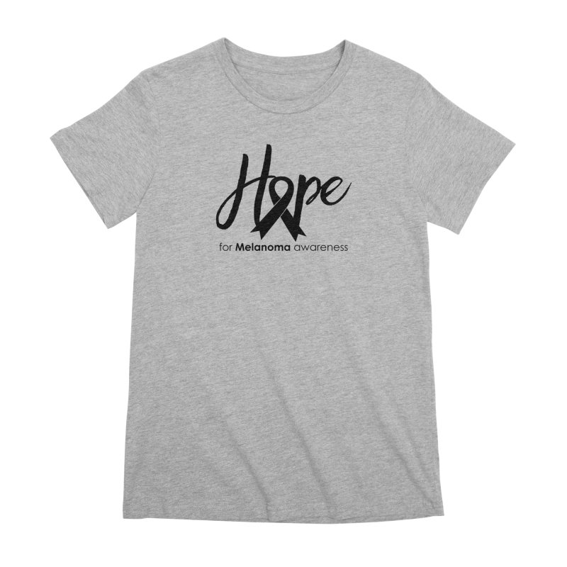 Hope - For Melanoma Awareness Women's Premium T-Shirt by Crystalline Light