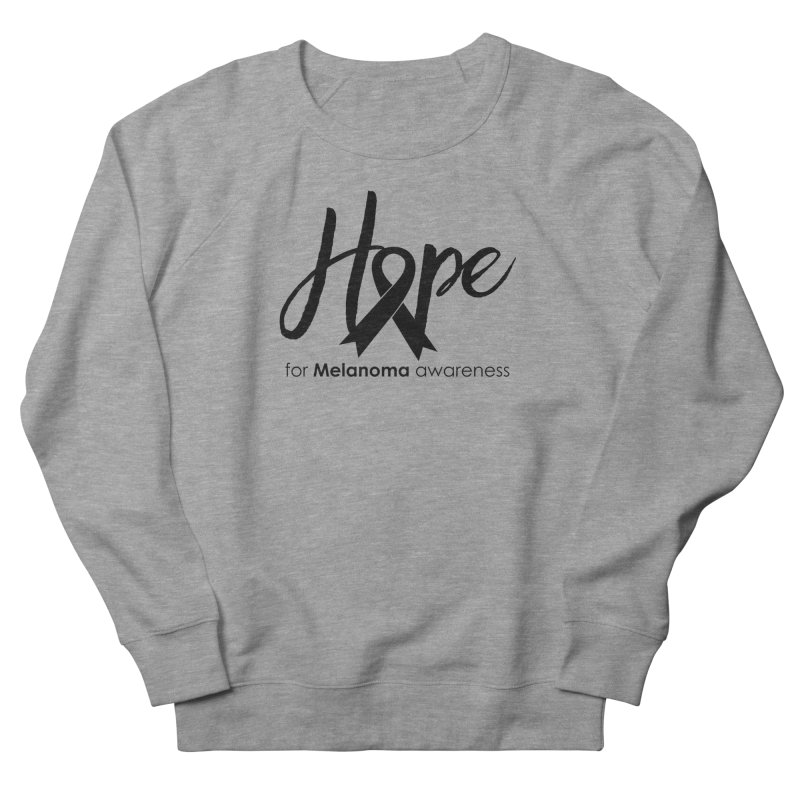 Hope - For Melanoma Awareness Women's French Terry Sweatshirt by Crystalline Light