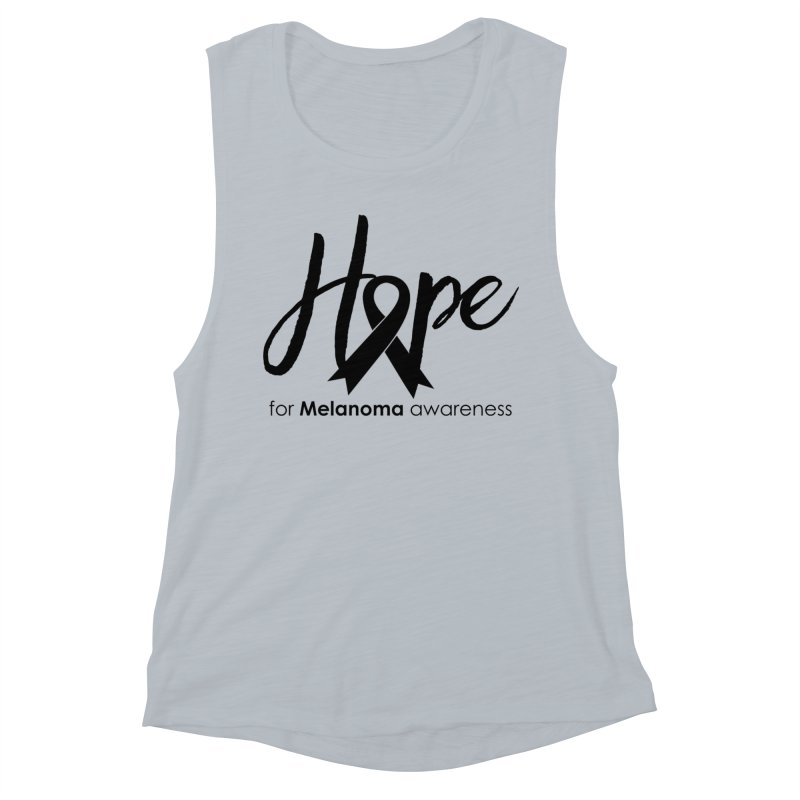 Hope - For Melanoma Awareness Women's Muscle Tank by Crystalline Light