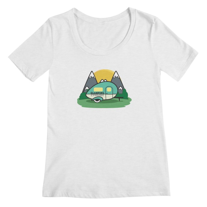 Glamping!! Women's Regular Scoop Neck by Cryste's Artist Shop