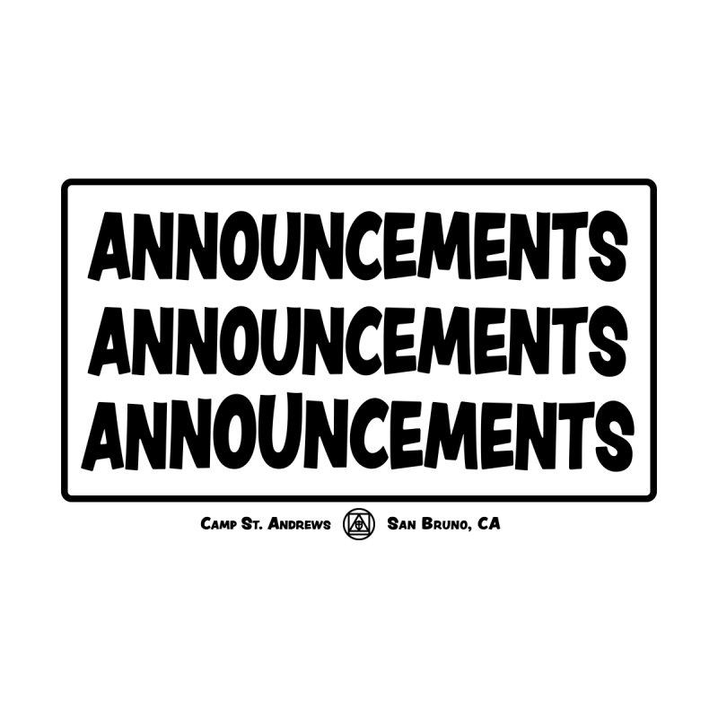 Announcements (black) None  by Camp St. Andrews