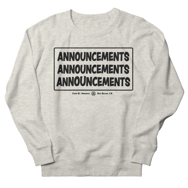 Announcements (black) Women's Sweatshirt by Camp St. Andrews