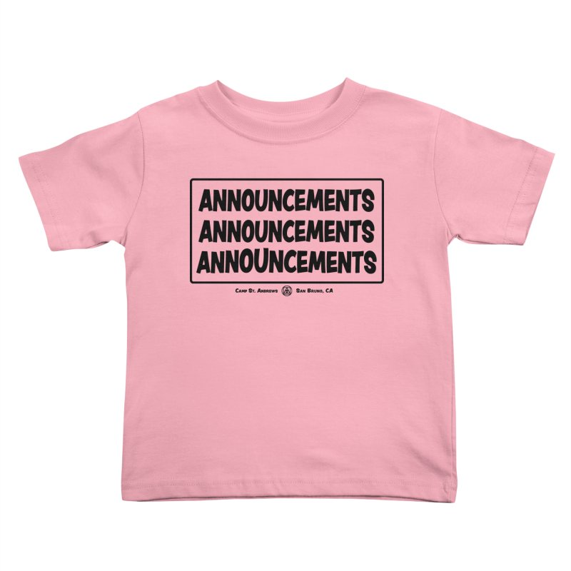 Announcements (black) Kids Toddler T-Shirt by Camp St. Andrews