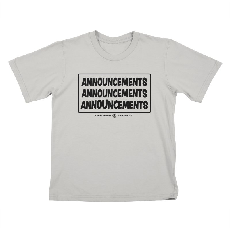 Announcements (black) Kids T-shirt by Camp St. Andrews