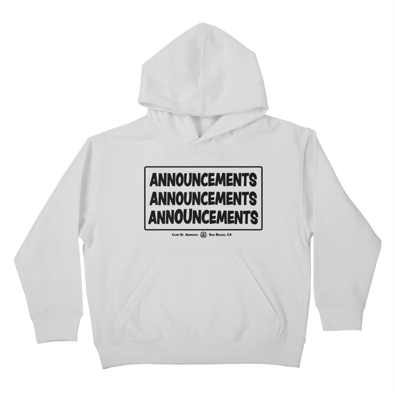 Announcements (black) Kids Pullover Hoody by Camp St. Andrews