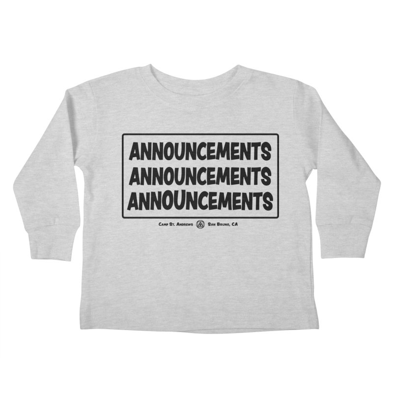 Announcements (black) Kids Toddler Longsleeve T-Shirt by Camp St. Andrews