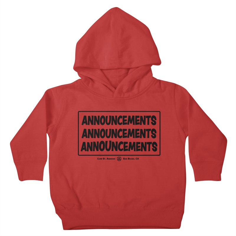 Announcements (black) Kids Toddler Pullover Hoody by Camp St. Andrews