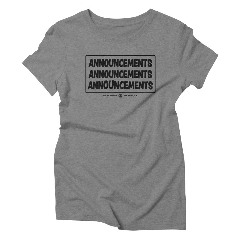 Announcements (black) Women's Triblend T-shirt by Camp St. Andrews