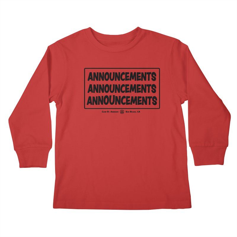 Announcements (black) Kids Longsleeve T-Shirt by Camp St. Andrews