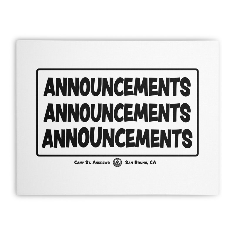 Announcements (black) Home Stretched Canvas by Camp St. Andrews