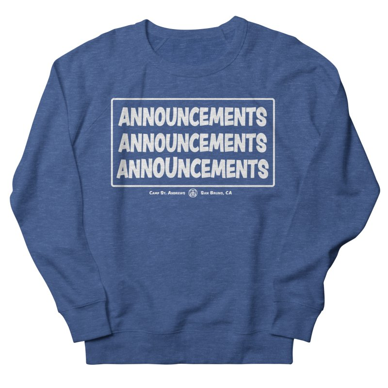 Announcements (white) Women's French Terry Sweatshirt by Camp St. Andrews