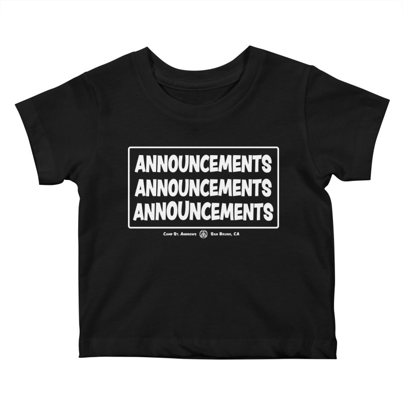Announcements (white) Kids Baby T-Shirt by Camp St. Andrews