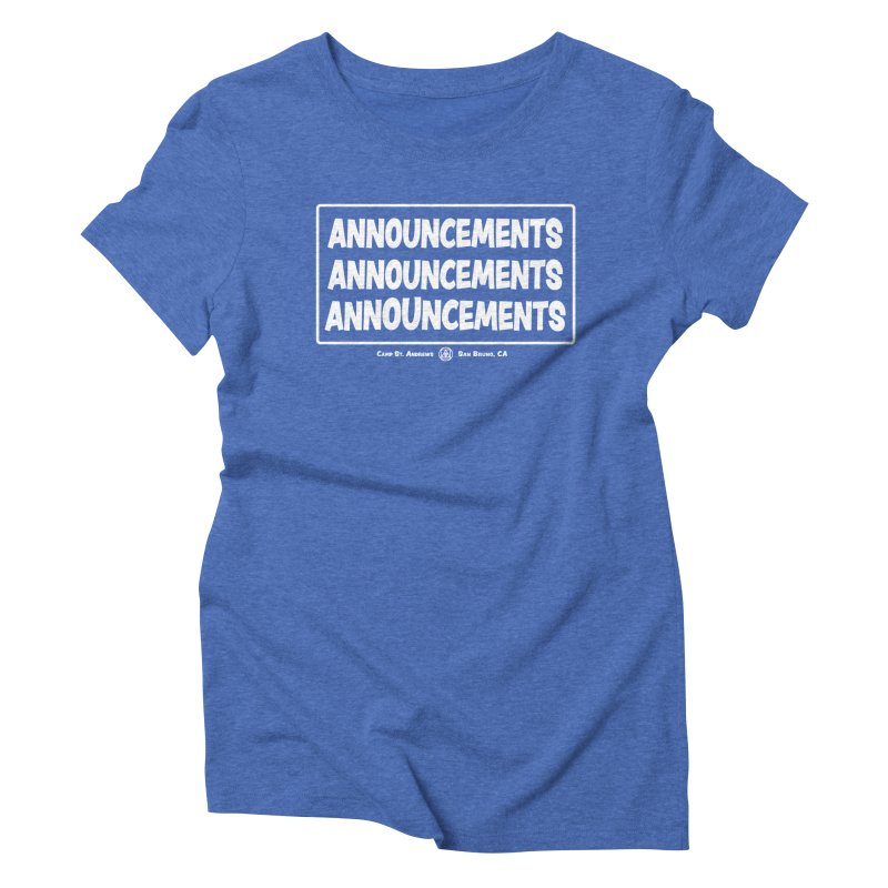Announcements (white) Women's Triblend T-Shirt by Camp St. Andrews