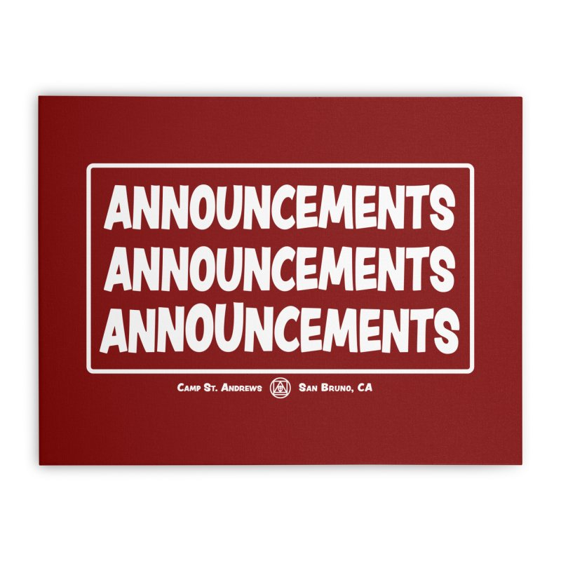 Announcements (white) Home Stretched Canvas by Camp St. Andrews