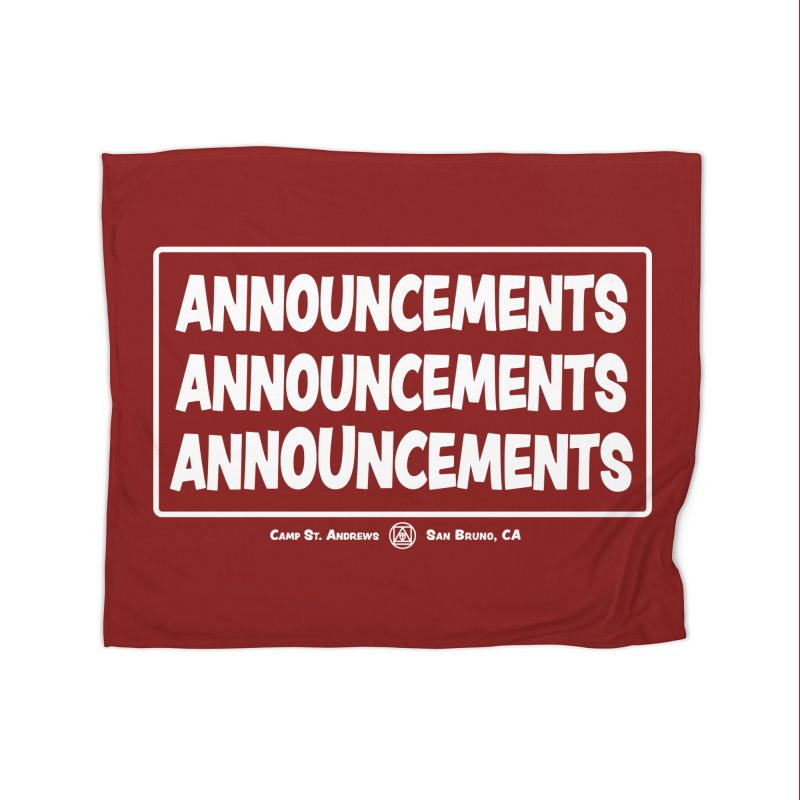 Announcements (white) Home Blanket by Camp St. Andrews