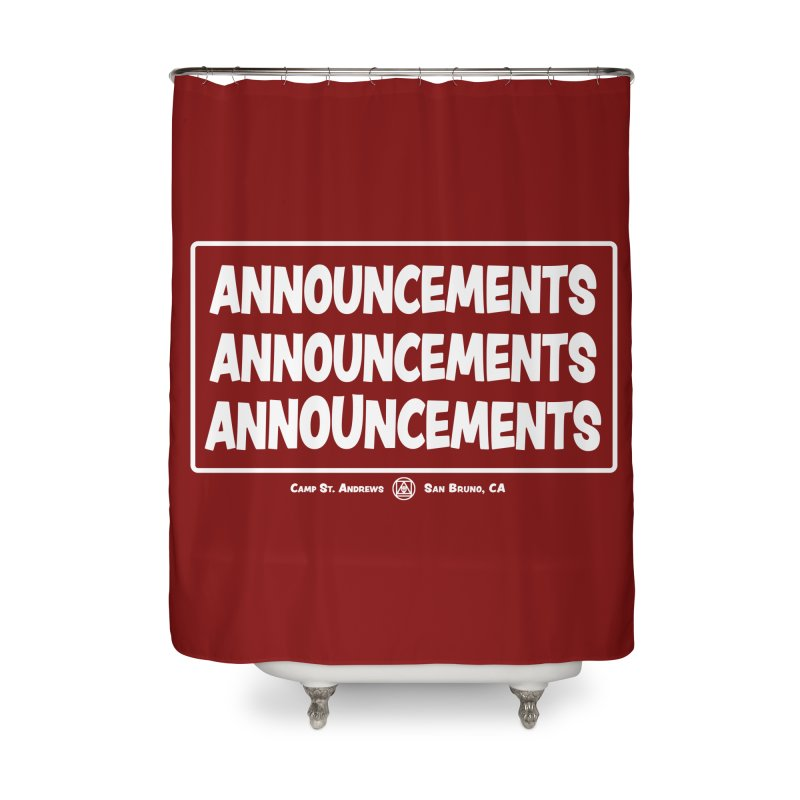 Announcements (white) Home Shower Curtain by Camp St. Andrews