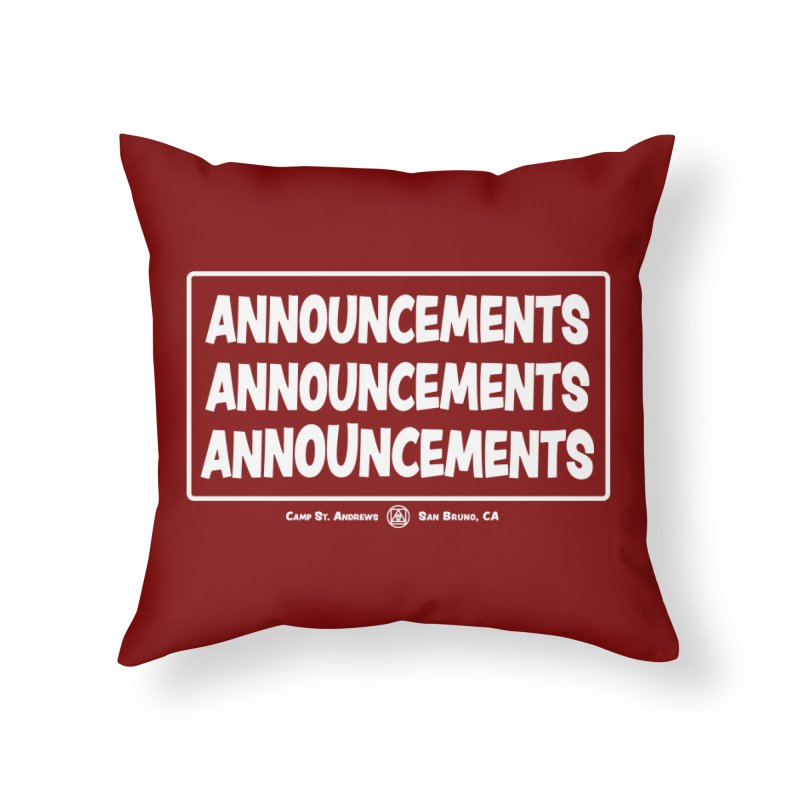 Announcements (white) Home Throw Pillow by Camp St. Andrews