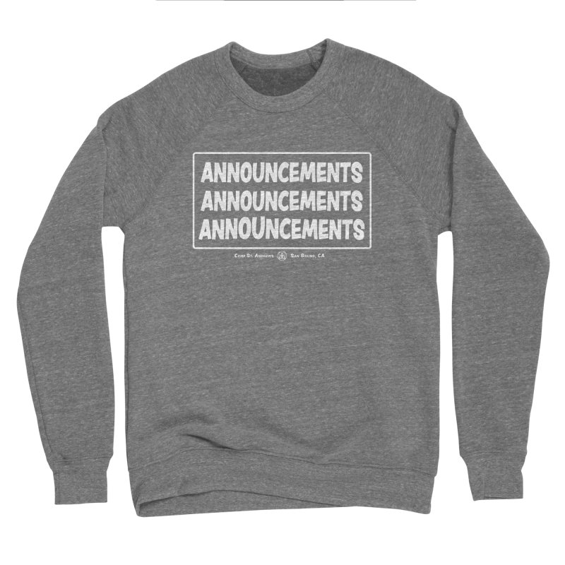 Announcements (white) Women's Sponge Fleece Sweatshirt by Camp St. Andrews