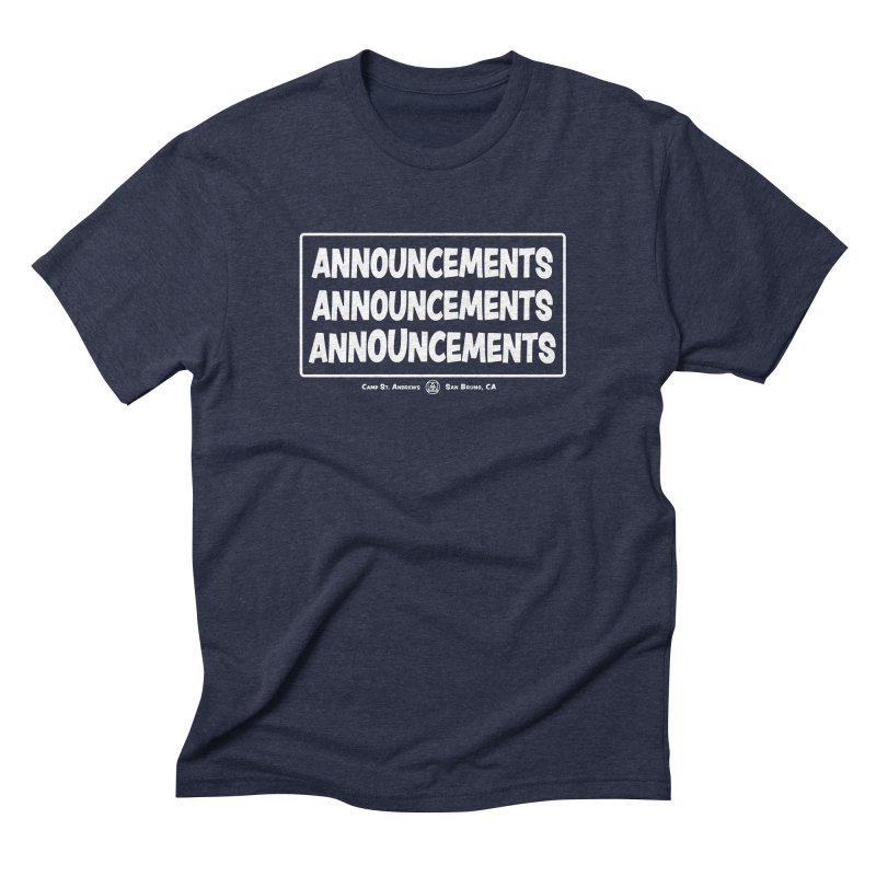 Announcements (white) Men's Triblend T-Shirt by Camp St. Andrews