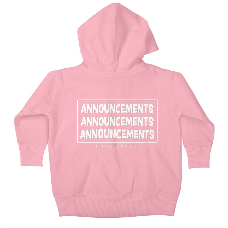 Announcements (white) Kids Baby Zip-Up Hoody by Camp St. Andrews
