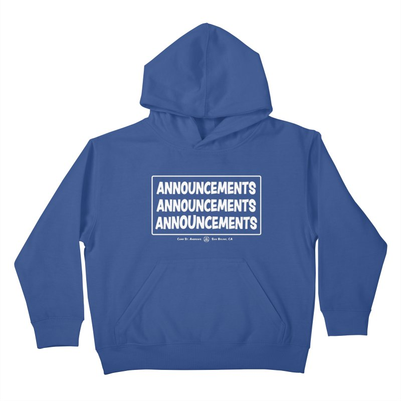 Announcements (white) Kids Pullover Hoody by Camp St. Andrews