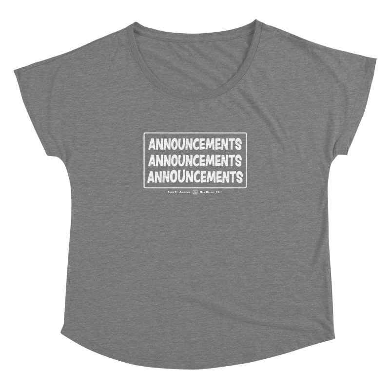 Announcements (white) Women's Dolman Scoop Neck by Camp St. Andrews