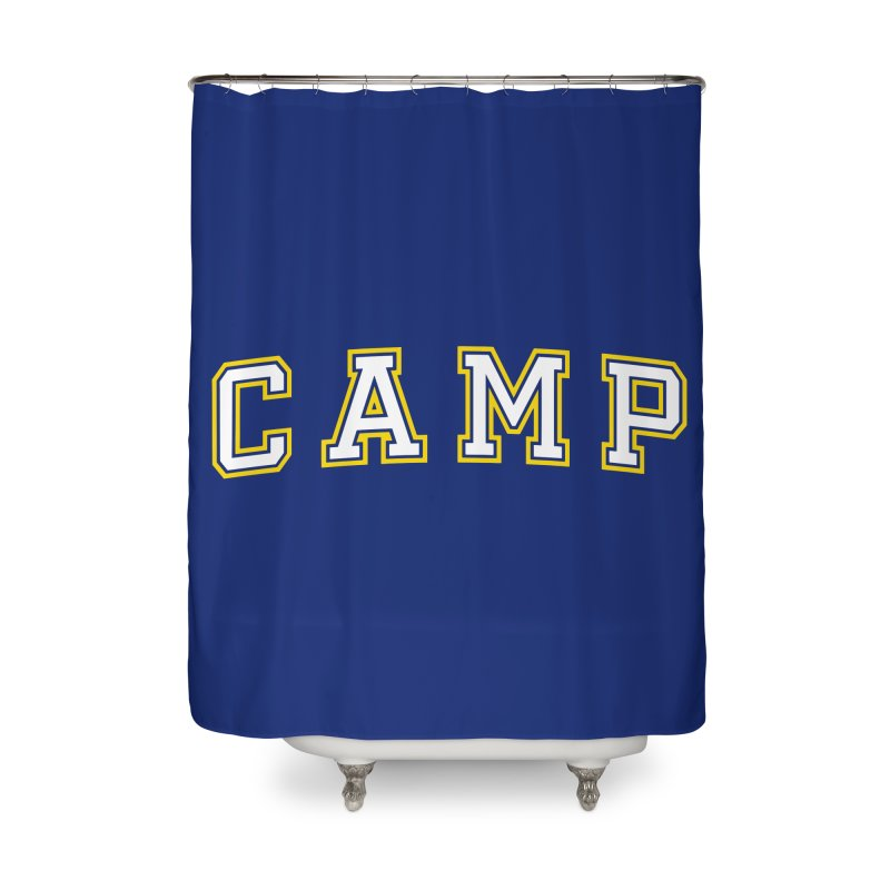 Camp Home Shower Curtain by Camp St. Andrews
