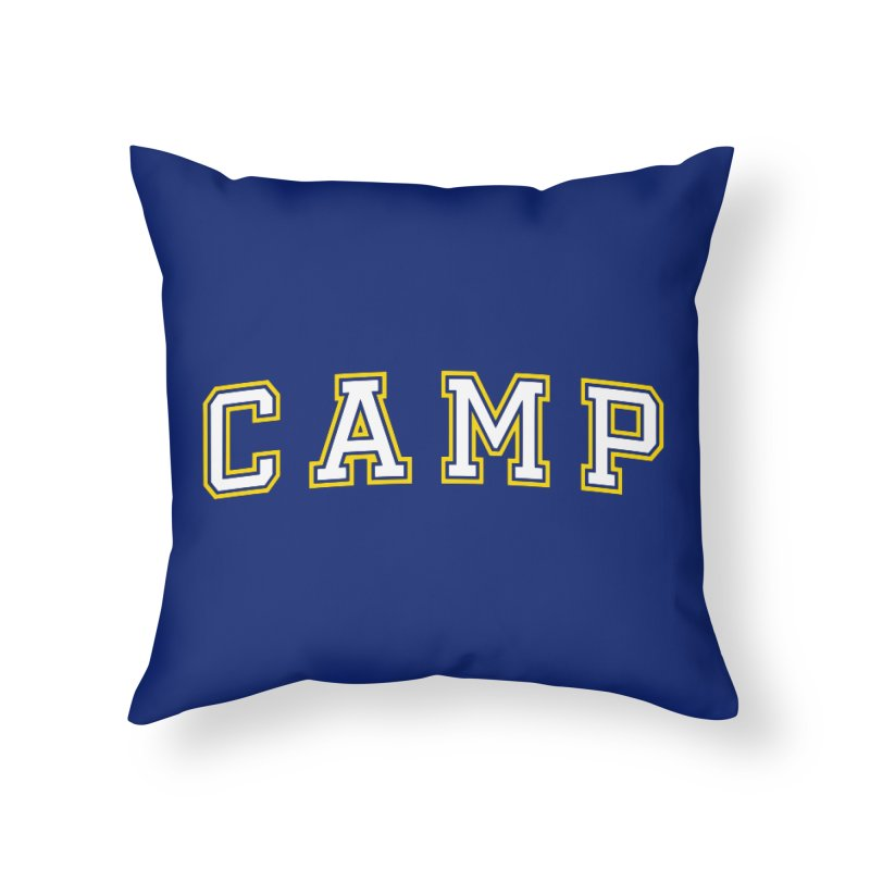 Camp Home Throw Pillow by Camp St. Andrews