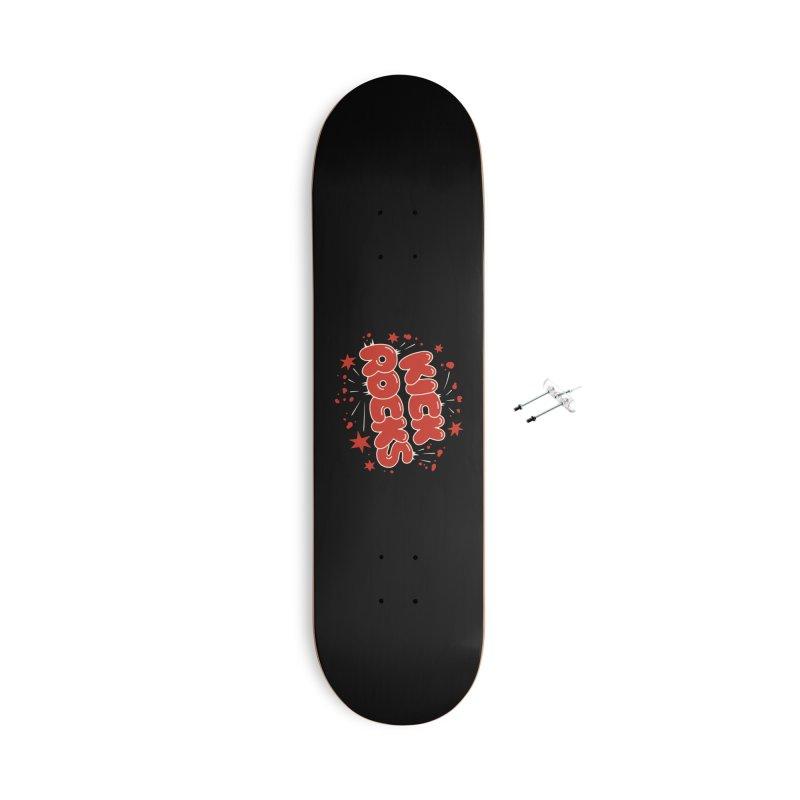 Kick Rocks Accessories Skateboard by Cody Weiler