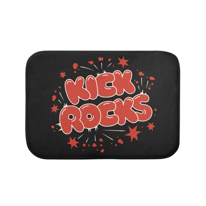 Kick Rocks Home Bath Mat by Cody Weiler