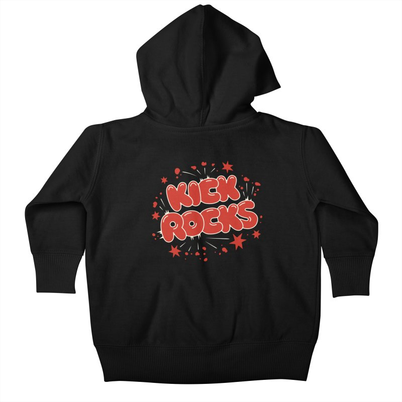 Kick Rocks Kids Baby Zip-Up Hoody by Cody Weiler