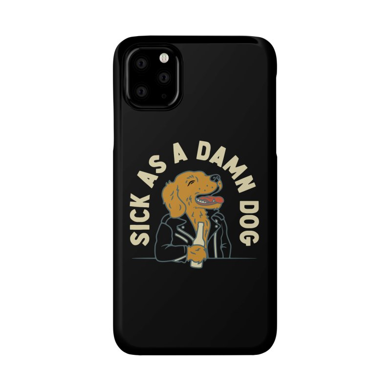 Sick, dog. Accessories Phone Case by Cody Weiler