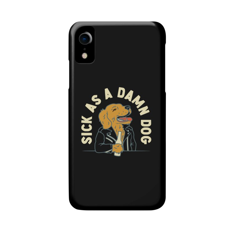 Sick, dog. Accessories Phone Case by Cody Weiler