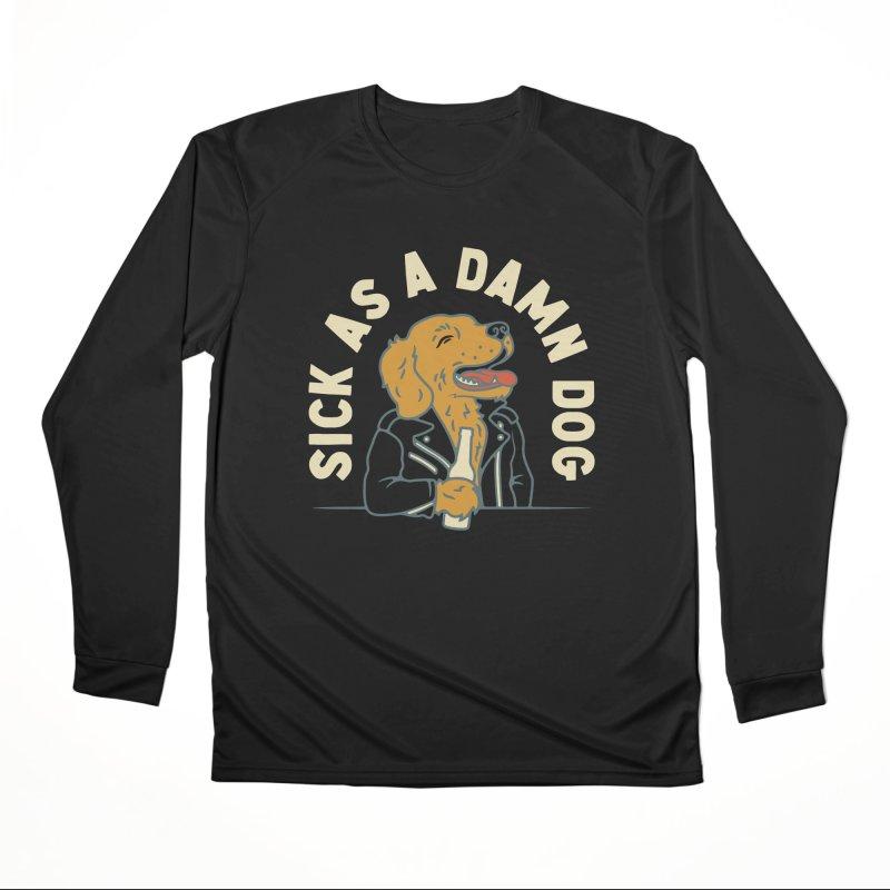 Sick, dog. Men's Performance Longsleeve T-Shirt by Cody Weiler