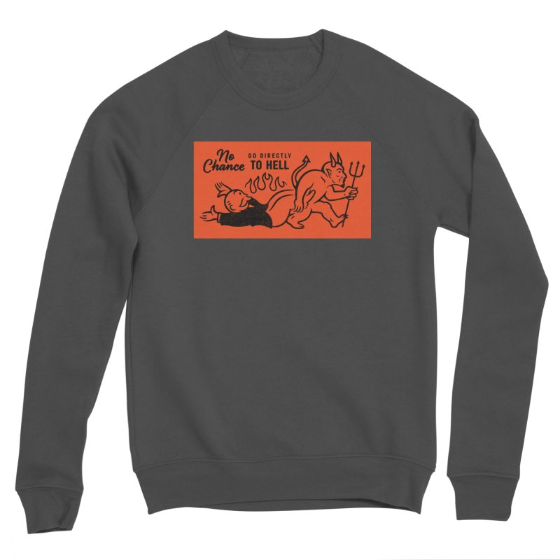 No Chance Men's Sponge Fleece Sweatshirt by Cody Weiler
