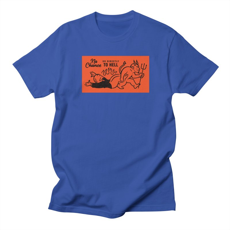 No Chance Women's Regular Unisex T-Shirt by Cody Weiler