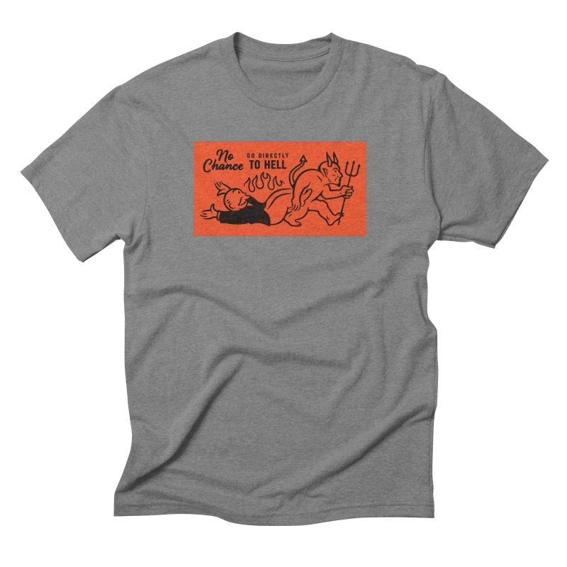 No Chance Men's Triblend T-Shirt by Cody Weiler