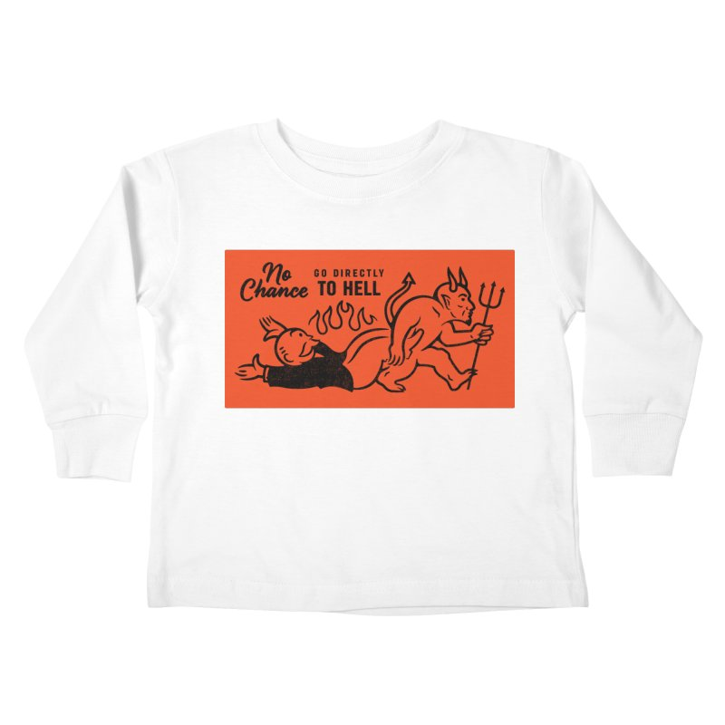 No Chance Kids Toddler Longsleeve T-Shirt by Cody Weiler