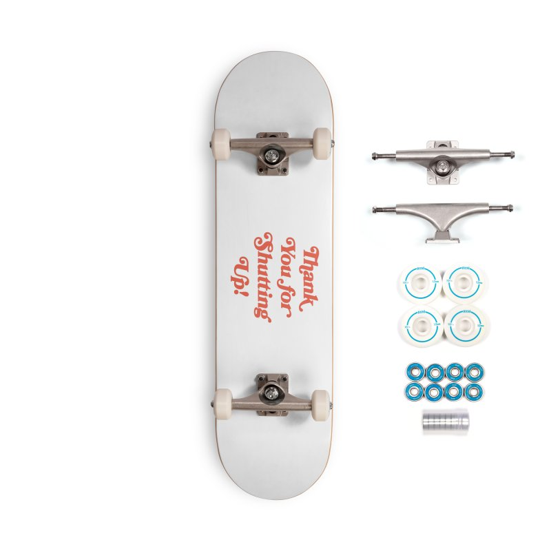 The Customer's Always Right Accessories Complete - Basic Skateboard by Cody Weiler