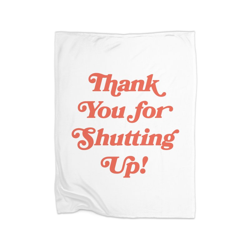 The Customer's Always Right Home Fleece Blanket Blanket by Cody Weiler