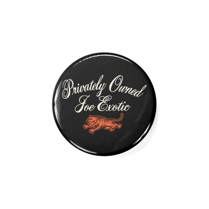 Privately Owned Accessories Button by Cody Weiler