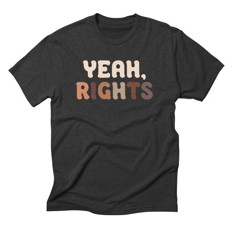 Yeah, Rights II Men's T-Shirt by Cody Weiler