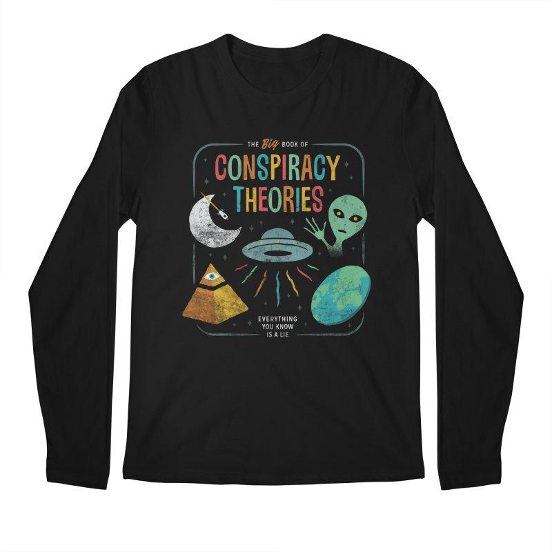 Conspiracy Theories Men's Longsleeve T-Shirt by Cody Weiler